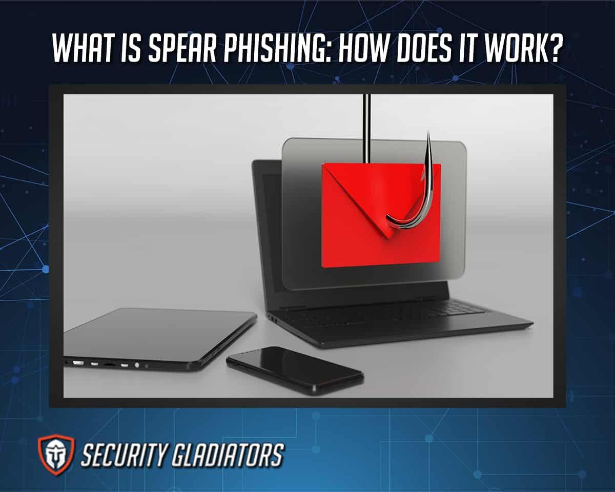 Spear Phishing Definition