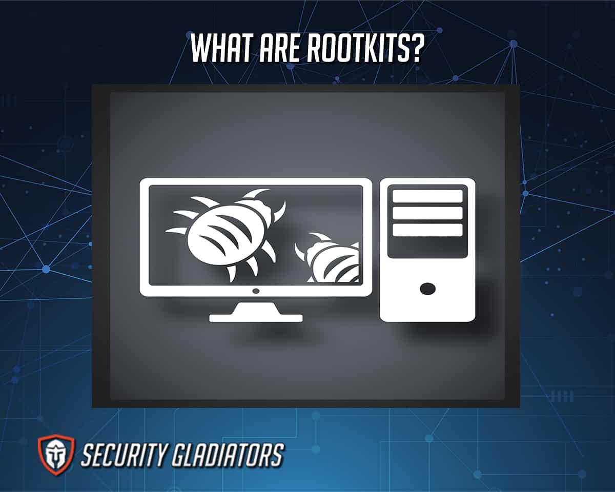 Rootkit Definition