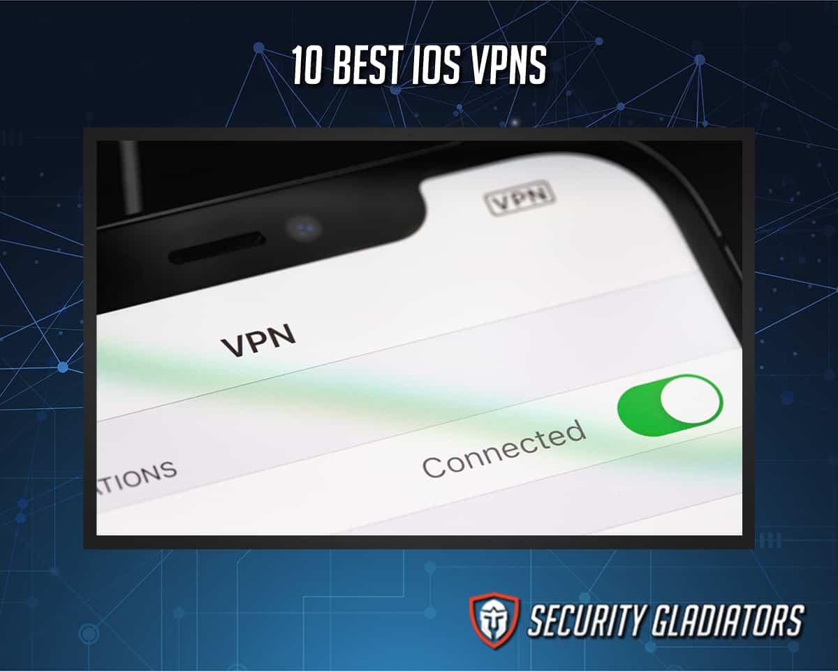 Best IOS VPN