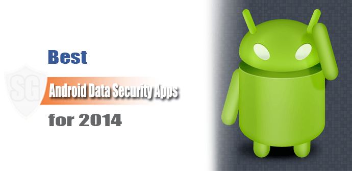 Best Android Data Security Apps 2014