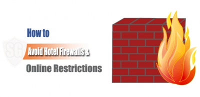Avoid-Hotel-Firewalls