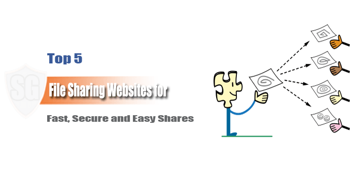 Top 5 File Sharing Websites for Fast, Secure and Easy Shares