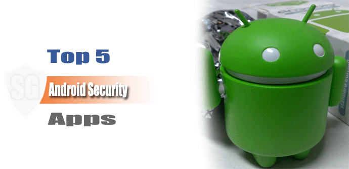 Top 5 Android Security Apps