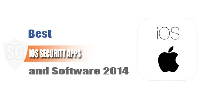Best iOS Security apps and software 2014