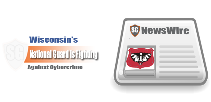 Wisconsin's National Guard is Fighting Against Cybercrime