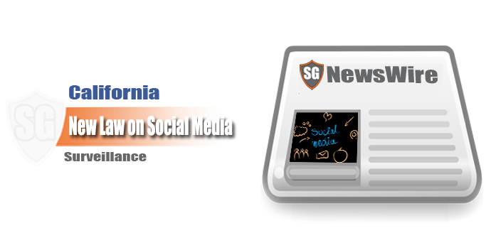 California New Law on Social Media Surveillance