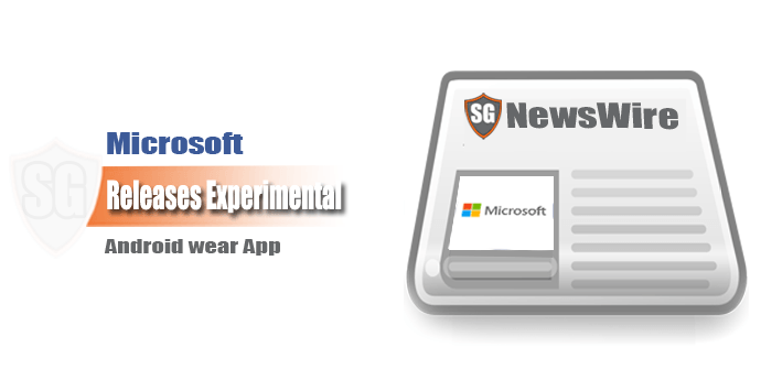 Microsoft Releases Experimental Android wear App