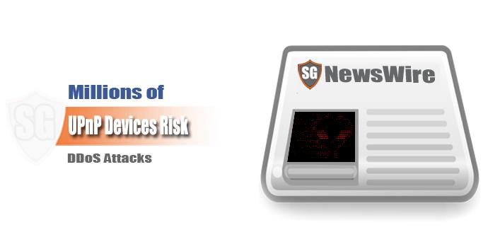 Millions of UPnP Devices Risk DDoS Attacks