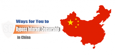Bypass Internet Censorship In China