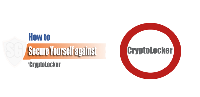 How to Secure Yourself against CryptoLocker