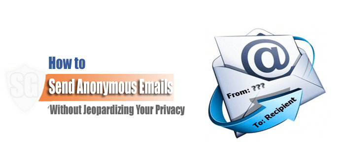 Send Anonymous Emails without Jeopardizing Your Privacy