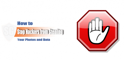 Stop Hackers from Stealing Your Photos and Data