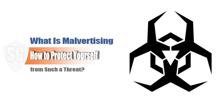 What Is Malvertising