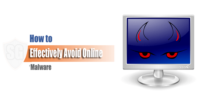 How to Effectively Avoid Online Malware