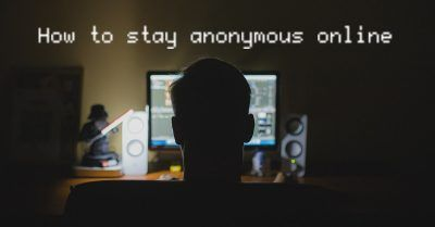 stay-anonymous-online
