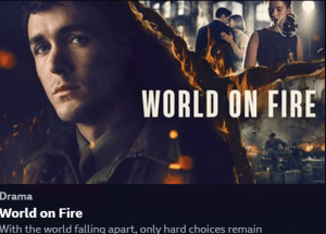World on Fire Tumbnail screenshot from iPlayer BBC
