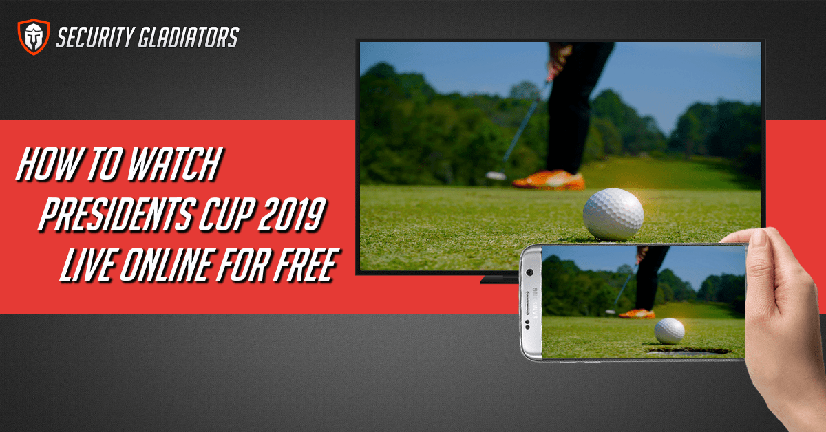 Watch Presidents Cup 2019 Live Online