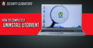 How to Completely Uninstall µTorrent (utorrent) [Complete Guide with Screenshots]