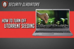 How to Turn off uTorrent Seeding