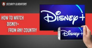 How to Watch Disney+ From Any Country