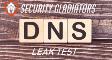 DNS Leak Test – Make Sure You Are Not Exposed.