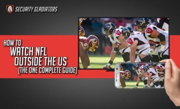 How To Watch NFL Outside The US (The One Complete Guide) featured image security gladiators