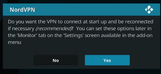 Kodi asks you if you want the VPN to connect at startup screen