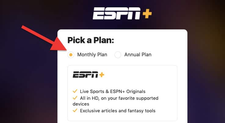An image featuring on the ESPN+ website picking a monthly plan