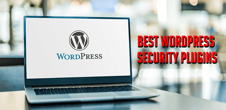 An image featuring a laptop with WordPress on the screen and at the right side are the words Best WordPress Security Plugins