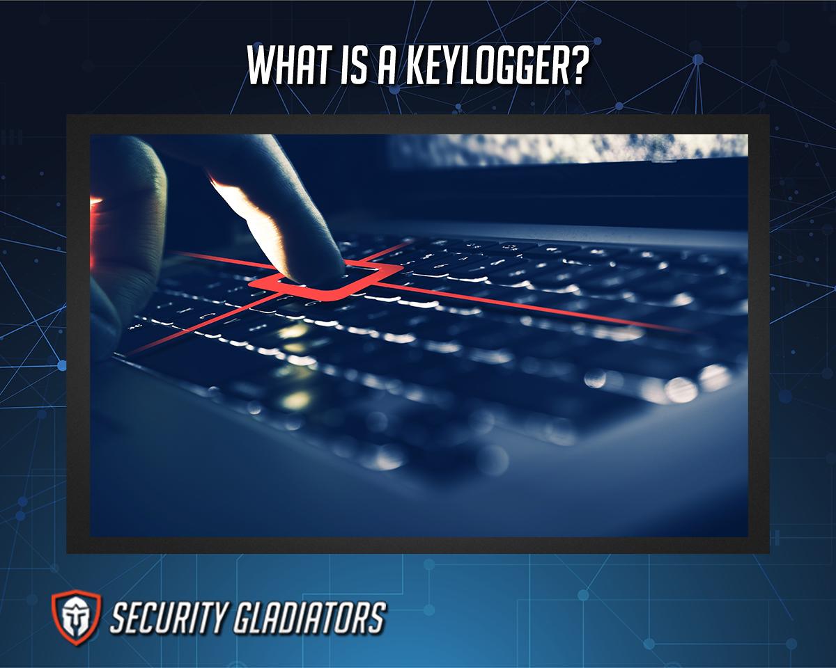 Keylogger Definition